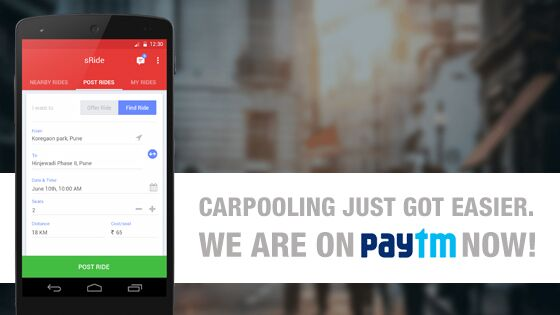 sRide is the 1st carpooling app in India to offer online payments via PayTM